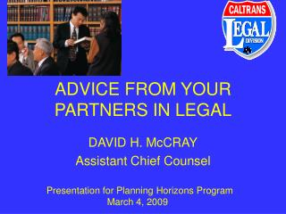 ADVICE FROM YOUR PARTNERS IN LEGAL