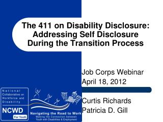 The 411 on Disability Disclosure:  Addressing Self Disclosure During the Transition Process