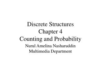 Discrete Structures Chapter 4 Counting and Probability