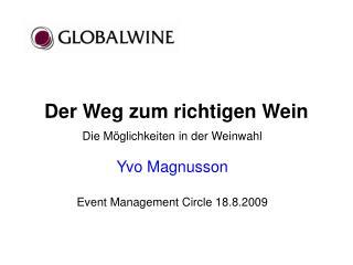Der Weg zum richtigen Wein