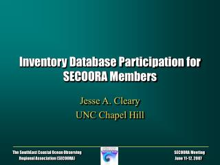Inventory Database Participation for SECOORA Members
