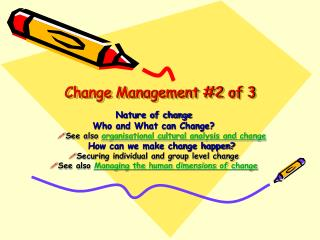 Change Management #2 of 3