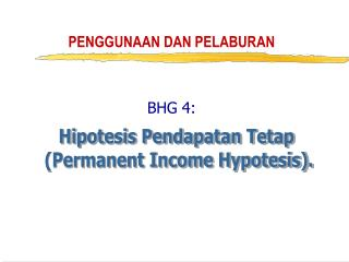 PENGGUNAAN DAN PELABURAN BHG 4: