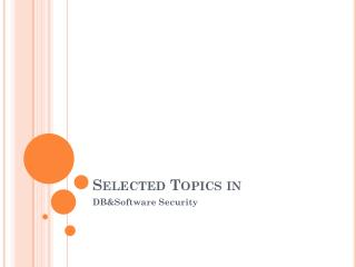 Selected Topics in