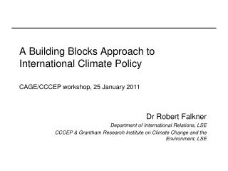 A Building Blocks Approach to International Climate Policy