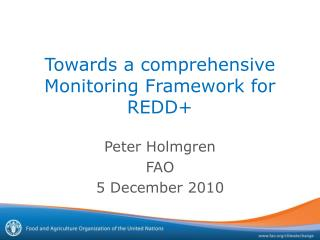 Towards a comprehensive Monitoring Framework for REDD+