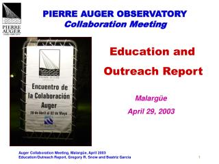 PIERRE AUGER OBSERVATORY Collaboration Meeting