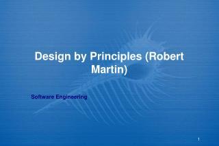 Design by Principles (Robert Martin)