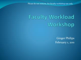 Faculty Workload Workshop