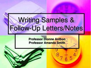 Writing Samples & Follow-Up Letters/Notes