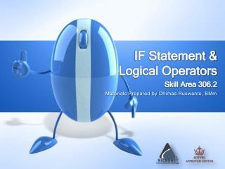 IF Statement & Logical Operators