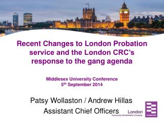 Patsy Wollaston / Andrew Hillas Assistant Chief Officers