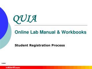 QUIA  Online Lab Manual  Workbooks