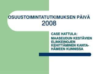 OSUUSTOIMINTATUTKIMUKSEN PÄIVÄ 2008