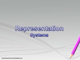 Representation Systems