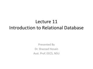 Lecture 11 Introduction to  Relational Database