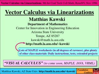 Vector Calculus via Linearizations