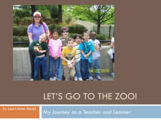 Let�s Go to the Zoo!