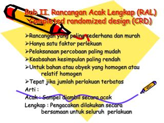 Bab  II.  Rancangan Acak Lengkap  (RAL) Completed randomized design (CRD)