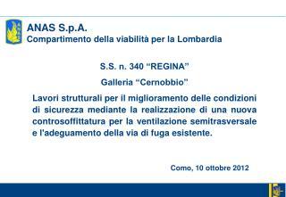 """S.S. n. 340 """"REGINA"""" Galleria """"Cernobbio"""""""