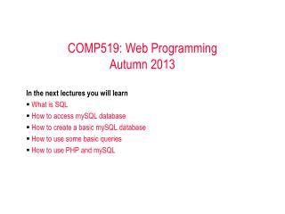 COMP519: Web Programming Autumn 2013