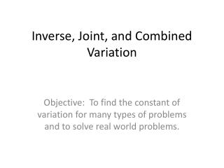 Inverse, Joint, and Combined Variation