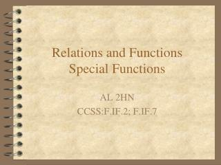 Relations and Functions Special Functions