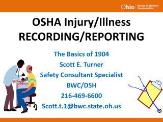 OSHA Injury/Illness RECORDING/REPORTING