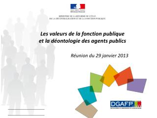 Les valeurs de la fonction publique  et la déontologie des agents publics
