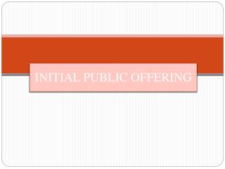 I NITIAL PUBLIC OFFERING