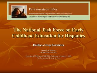 The National Task Force on Early Childhood Education for Hispanics