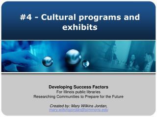 #4 - Cultural programs and exhibits