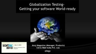 Globalization Testing - Getting your software World-ready