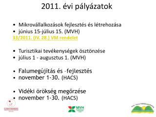 2011. évi pályázatok