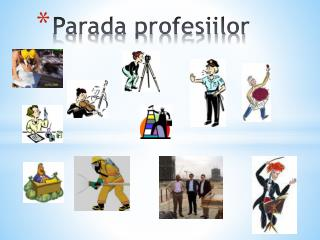 Parada profesiilor