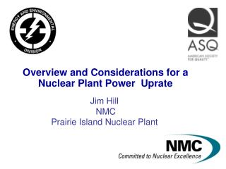 Overview and Considerations for a Nuclear Plant Power  Uprate