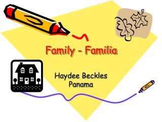 Family - Familia