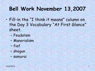 Bell Work November 13,2007