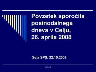 Povzetek sporočila  posinodalnega dneva v Celju,  26. aprila 2008
