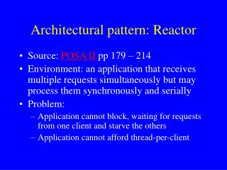 Architectural pattern: Reactor