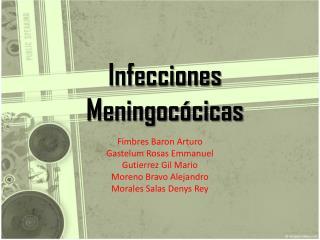 Infecciones Meningocócicas