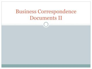 Business Correspondence Documents II