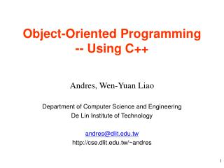 Object-Oriented Programming -- Using C++