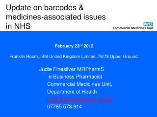 Update on barcodes & medicines-associated issues in NHS