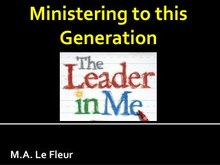 Ministering to this Generation