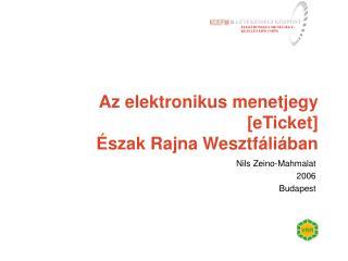 Az elektronikus menetjegy [ eTicket ] Észak Rajna Wesztfáliában