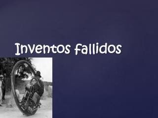 Inventos fallidos