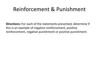 Reinforcement & Punishment