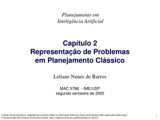 Capítulo 2  Representação de Problemas   em Planejamento Clássico