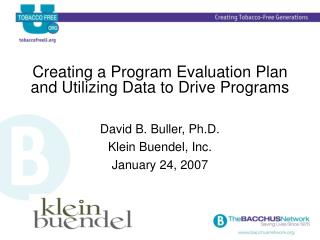 Creating a Program Evaluation Plan and Utilizing Data to Drive Programs